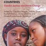 Empowering adolescent girls in developing countries: gender justice and norm change (ODI Study, 2018)