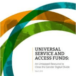 Universal Service & Access Funds: An Untapped Resource to Close the Gender Digital Divide (Web Foundation Report, 2018)