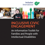 Inclusive Civic Engagement Toolkit (Inclusion International, 2015)