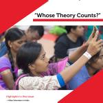 """Wumen Bagung - Communication for Development and Social Change Bulletin: """"Whose Theory Counts?"""" (RMIT, 2018)"""