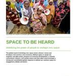 Space to be Heard: Mobilizing the power of people to reshape civic space (Oxfam briefing note, 2018)