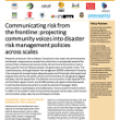 Communicating Risk from the Frontline: projecting community voices into disaster risk management policies across scales (Urban Africa Risk Knowledge policy brief, 2018)