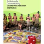 Guidelines for Communicating Disaster Risk Reduction Information [Caribbean] (UNISDR, 2014)