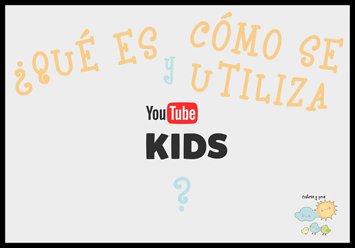 YouTube Kids. Tutorial