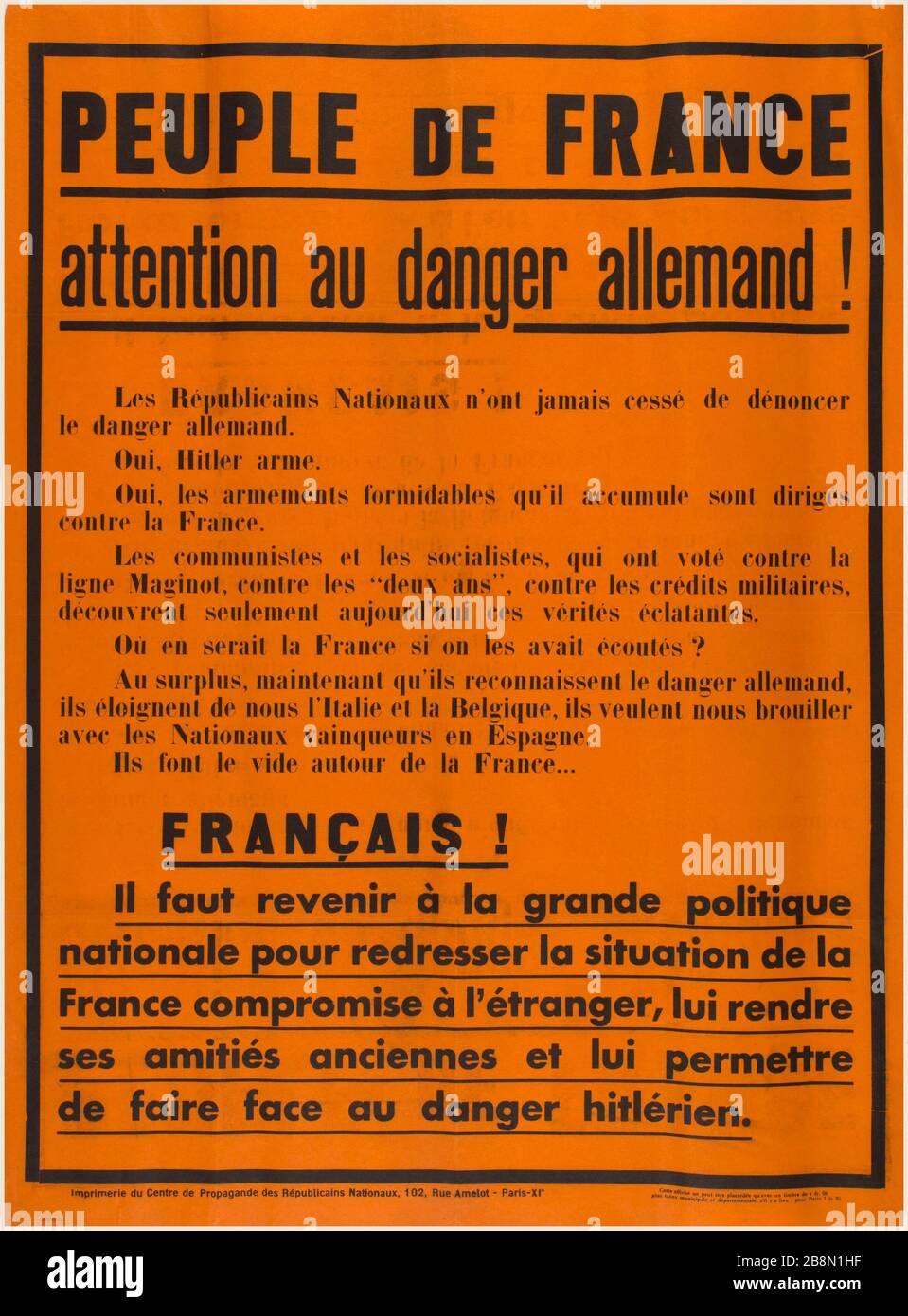 Pour La France En Danger : france, danger, PEOPLE, France,, German, Attention, Danger!, National, Republicans, Never, Ceased, Denounce, Danger.