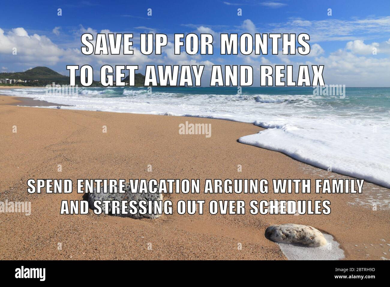 Vacation Stress Funny Meme For Social Media Sharing Beach Memes Stock Photo Alamy