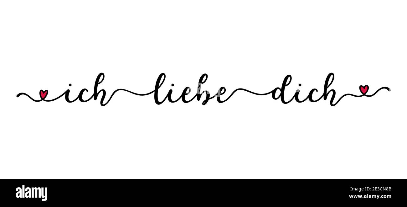 Handwritten Ich Liebe Dich Quote In German Translated I Love You Script Lettering For Greeting Card Poster Flyer Banner Stock Vector Image Art Alamy