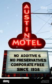 Austin Weird- Motel Marquee Reads ""