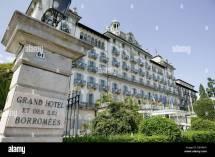 Grand Hotel Des Iles Borromees. Stresa Piedmont Italy