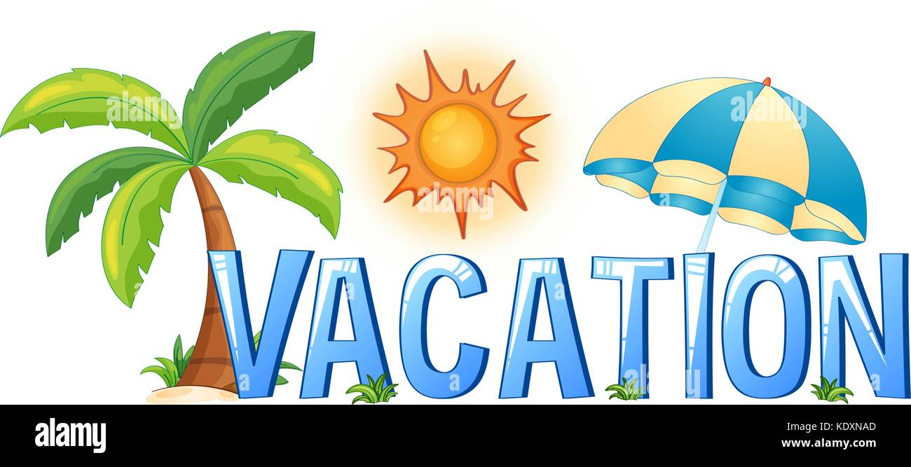 Font Design With Word Vacation Illustration Stock Vector Image Art Alamy