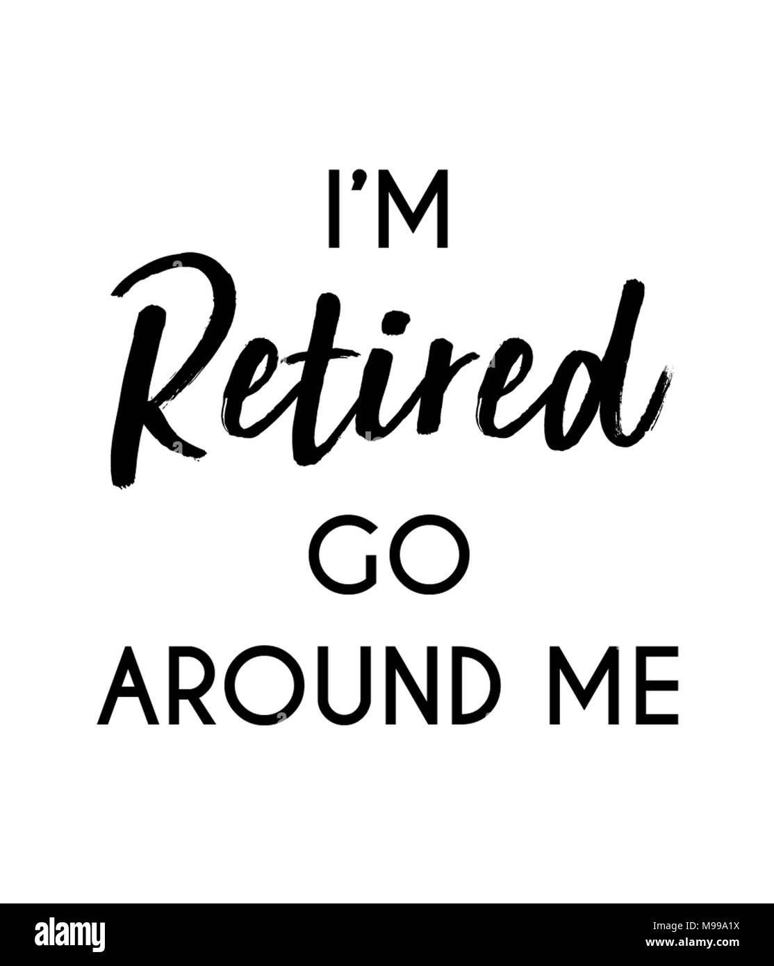 funny retirement quotes stock