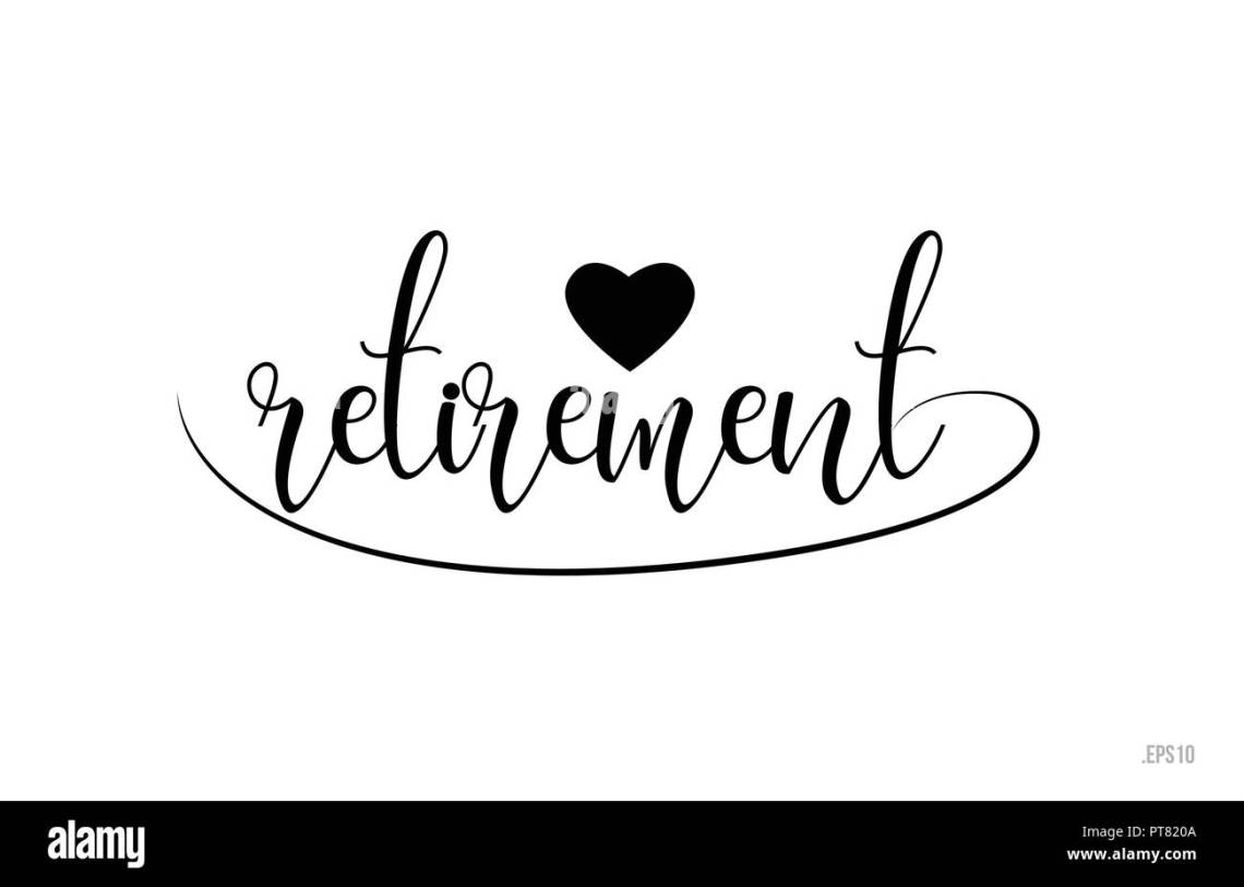 Download retirement word text with black and white love heart ...