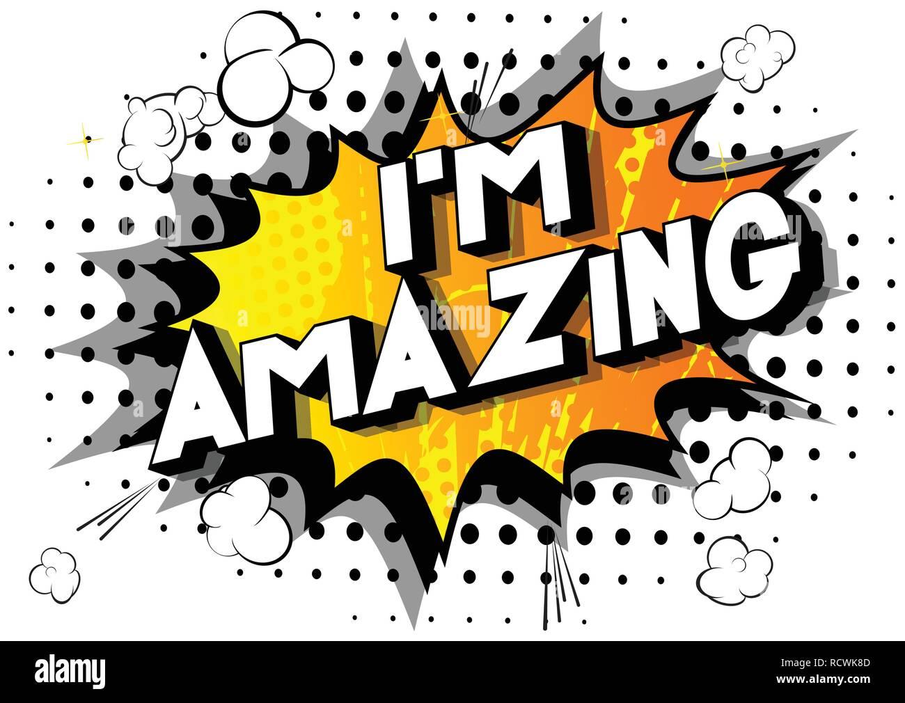 i m amazing vector