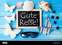 Gute Reise Stockfotos & Gute Reise Bilder - Alamy