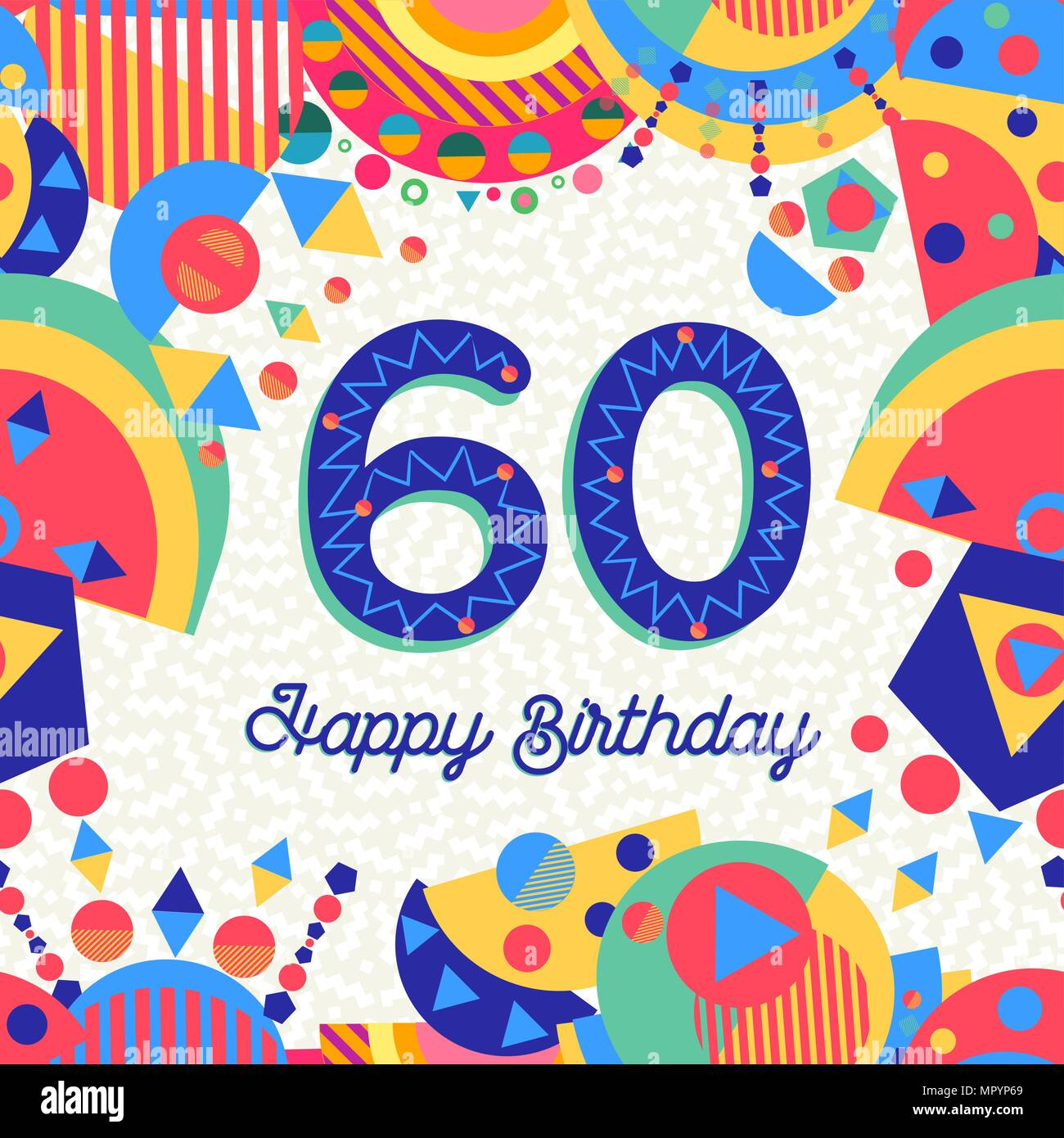 https www alamyimages fr joyeux anniversaire 60 ans 60 design avec etiquette de texte nombre et une decoration coloree ideal pour les fetes d invitation ou carte de voeux vecteur eps10 image186236241 html