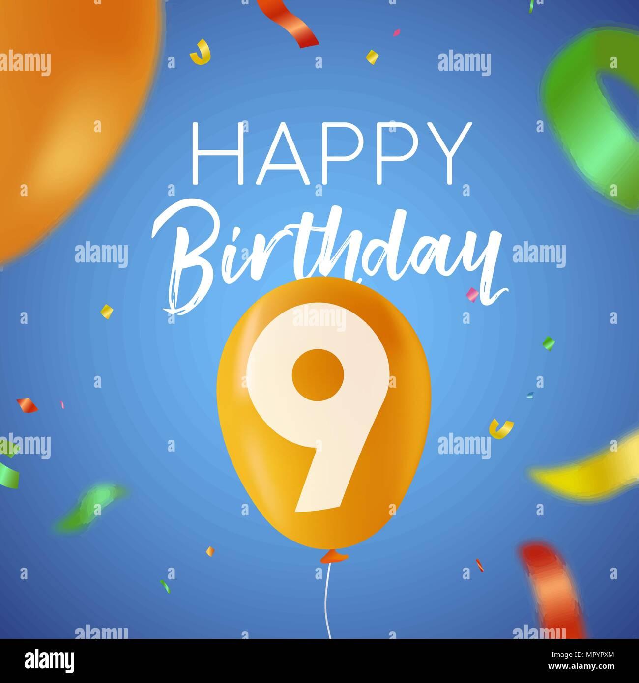 https www alamyimages fr joyeux anniversaire 9 ans neuf design amusant avec nombre de ballons et de confettis multicolores decoration ideal pour les fetes d invitation ou carte de voeux vecteur eps10 image186236812 html