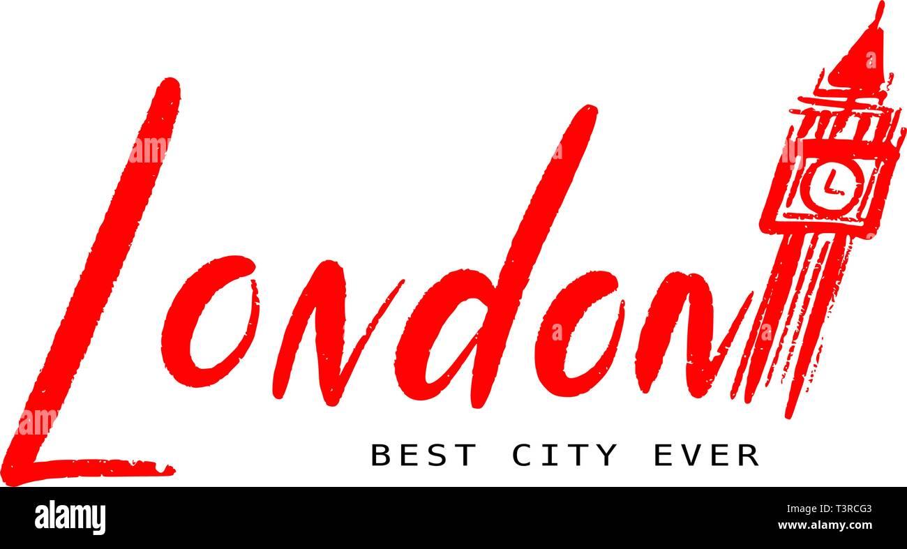 Londra Città Migliore Di Sempre Handlettering Di Inglese