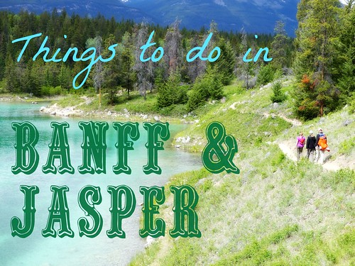things banff jasper