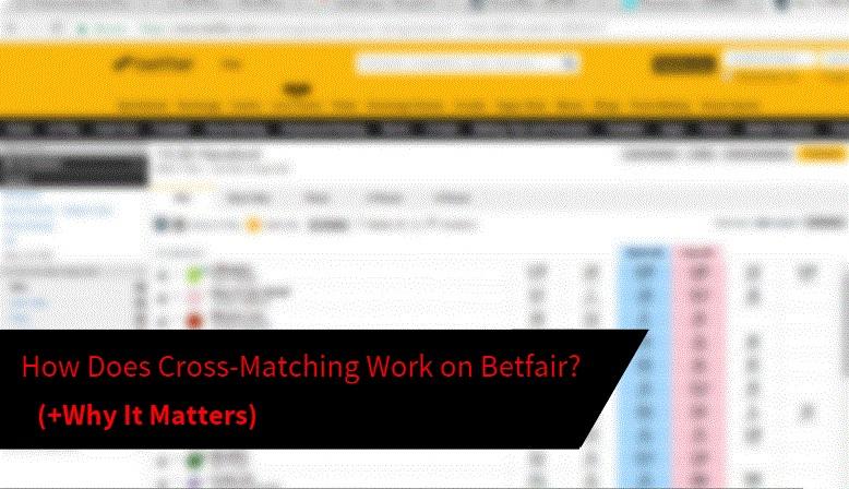 cross matching betfair