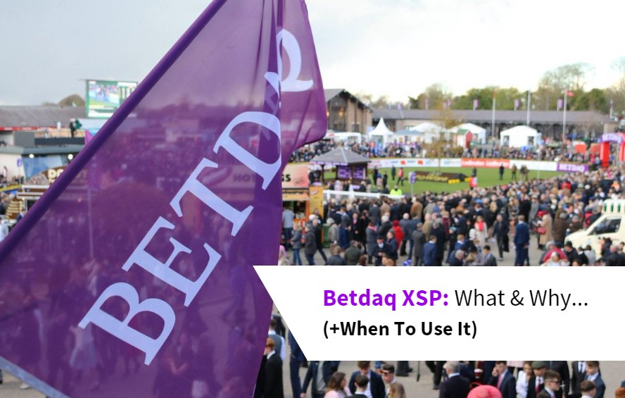 Betdaq XSP Explanation