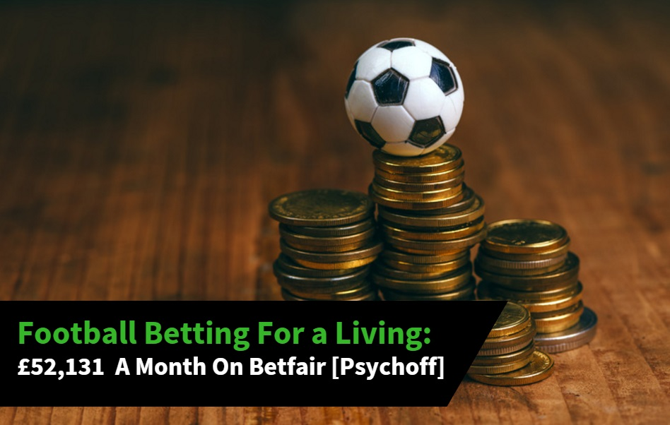 Football betting for a living on Betfair