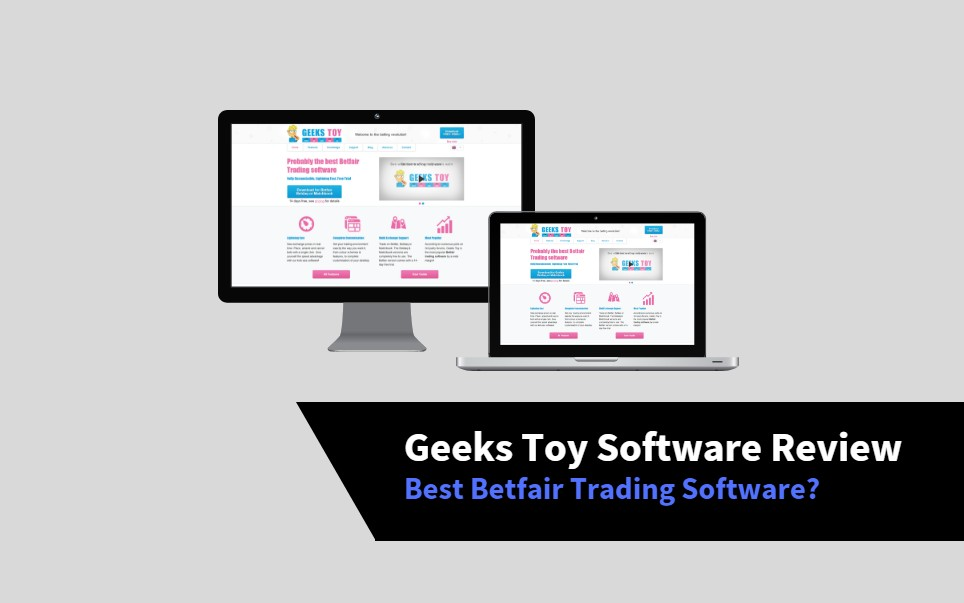 Geeks Toy Review Betfair Software