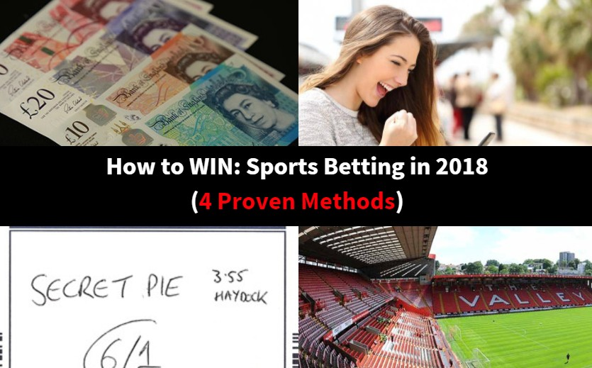 How to win sports betting in 2018 4 proven methods