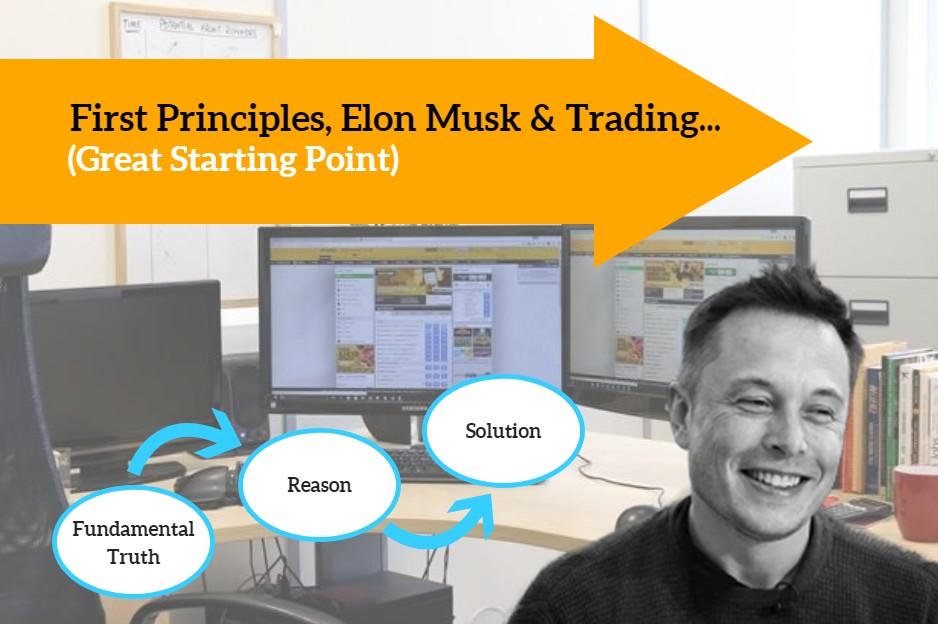 First Principles Elon Musk Trading
