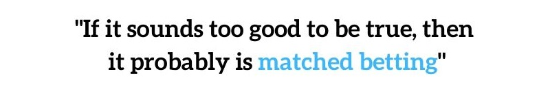 matched betting quote