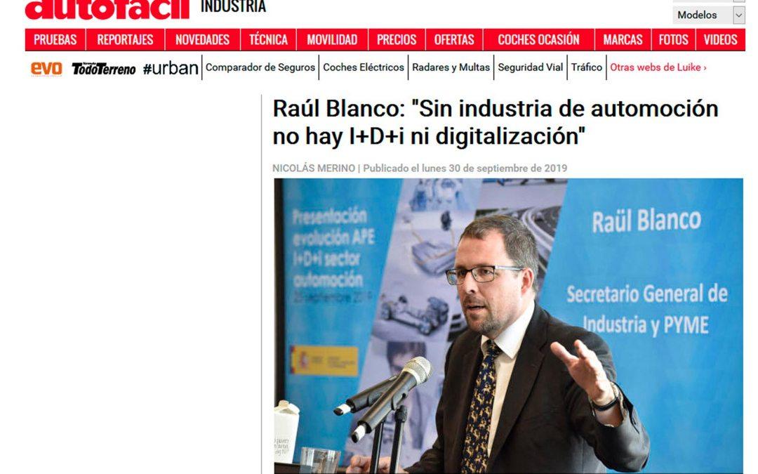 """Raúl Blanco: """"Sin industria de automoción no hay I+D+i ni digitalización"""""""