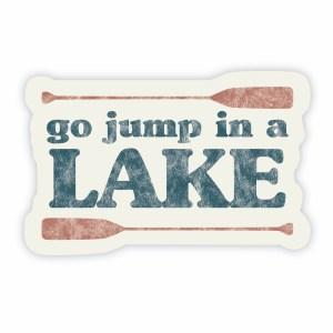 Go Jump in a Lake sticker