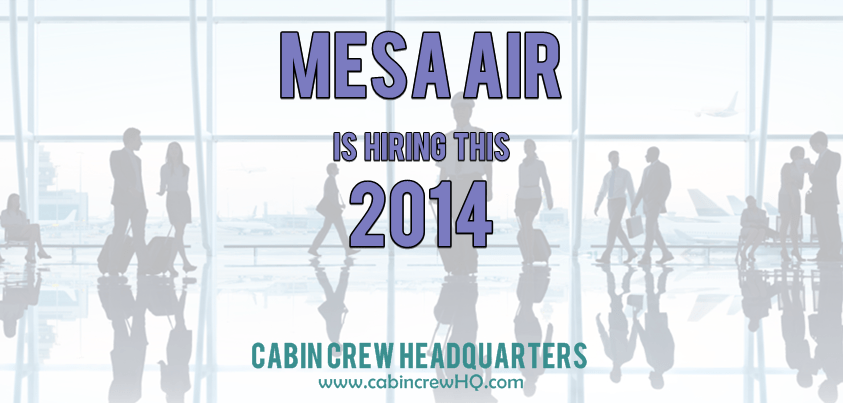 Mesa Air Group Hiring Online 2014  Cabin Crew Headquarters