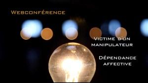 web conférence consacrée aux victimes des manipulateurs et pervers narcissiques ainsi qu'aux personnes souffrant de dépendance affective. Le programme de transformation Phoenix pour se libérer et s'épanouir à nouveau. Cabinet Coat, psychothérapies brèves et Coaching. Strasbourg et Colmar.