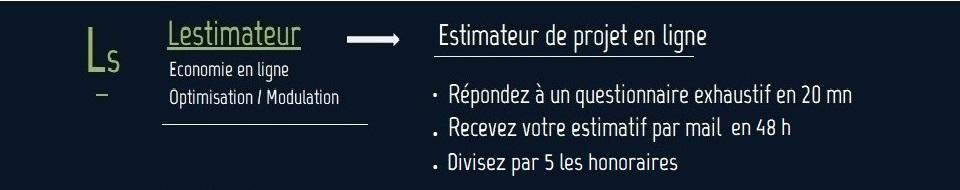 """LESTIMATEUR PROGRAMME EST PRET – Remplissez le formulaire et divisez par 5 le poste """"Economie""""."""