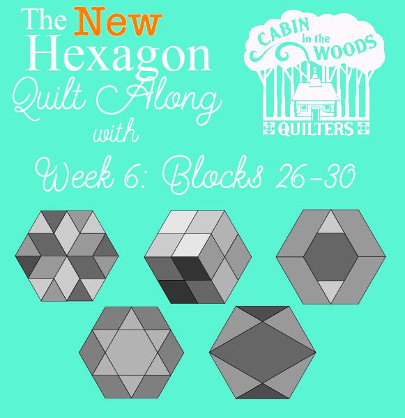 Week 6 New Hexagon Quilt Along Blocks 26 30 Cabin In