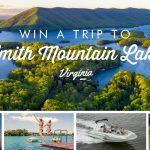 Deadline Is May 2 to Enter $2,500 Smith Mountain Lake Getaway Sweepstakes
