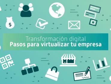 Pasos para virtualizar tu empresa