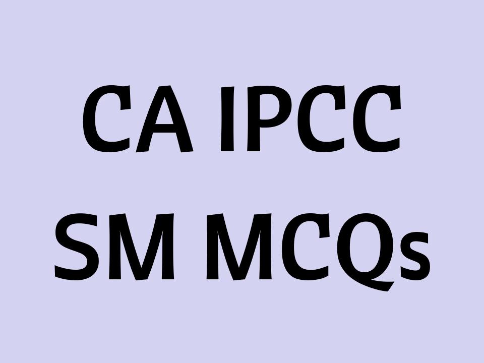 (PDF) CA IPCC SM MCQs