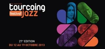 Tourcoing Jazz Festival 2013