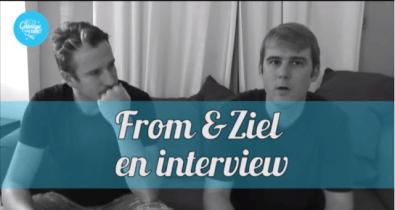 Rencontre avec From&Ziel. Interview. Le duo From&Ziel nous raconte l'histoire de l'album 'J'ai vu l'amour' et nous présente un titre en acoustique.