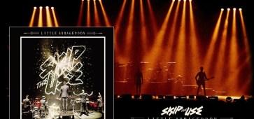 skip the use little armageddon tour cd dvd cacestculte