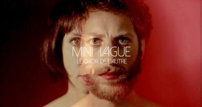 Mini Vague - Le choix de l'autre cacestculte