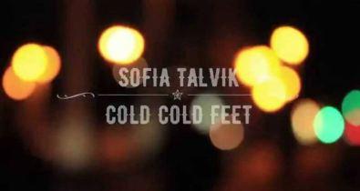 Sofia Talvik Cold Cold Feet
