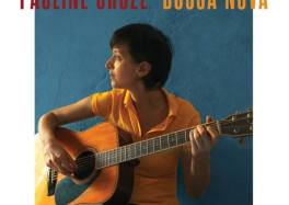 Pauline Croze Bossa Nova