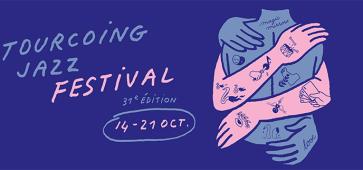 tourcoing jazz festival 2017 31 edition cacestculte hautsdefrance