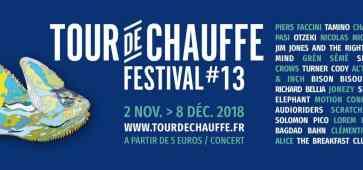 Tour de Chauffe Festival 2018 #13 sur la métropole lilloise cacestculte