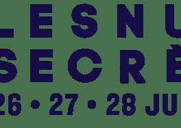 Les premiers noms du festival Les Nuits Secrètes, 18e édition les 26, 27 et 28 juillet 2019
