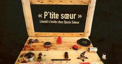 Léonid et Djazia Satour - P'tite soeur (clip officiel)