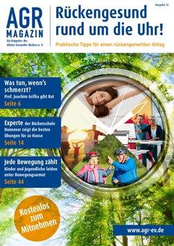 Gesundheitsrisiko Alltag? Mit dem neuen AGR-Magazin rückengesund rund um die Uhr!