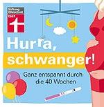 Buch: Hurra, schwanger!